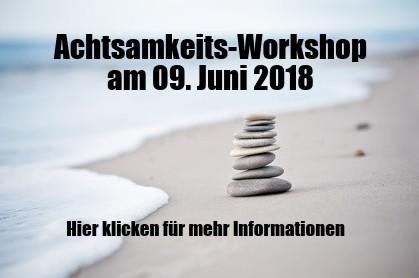 Achtsamkeit Workshop 09. Juni